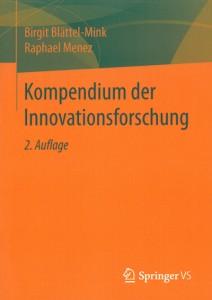 Birgit Blättel-Mink, Raphael Menez, Kompendium der Innovationsforschung