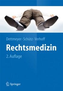 Rechtsmedizin (2. Auflage) Springer, Berlin/Heidelberg 2014