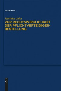 Matthias Jahn, Zur Rechtswirklichkeit der Pflichtverteidigerbestellung, Eine Untersuchung zur Praxis der Beiordnung durch den Strafrichter nach § 140 Abs. 1 Nr. 4 StPO in der Bundesrepublik Deutschland