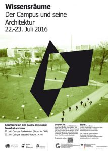 """""""Wissensräume. Der Campus und seine Architektur"""" fand im Juli an der Goethe-Uni statt."""