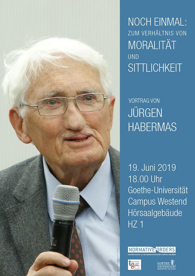 19 Juni Offentlicher Vortrag Von Jurgen Habermas Aktuelles Aus Der Goethe Universitat Frankfurt